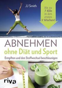 ABNEHMEN OHNE DIÄT UND SPORT | JJ SMITH | Entgiften & Stoffwechsel beschleunigen