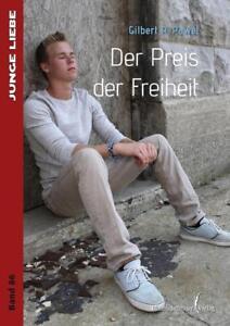 Der Preis der Freiheit von Gilbert R. Pawel (2018, Taschenbuch)