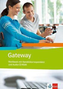 Gateway (Neubearbeitung) / Workbook mit Handelskorrespondenz Schüler-Audio-CD - Mannheim, Deutschland - Gateway (Neubearbeitung) / Workbook mit Handelskorrespondenz Schüler-Audio-CD - Mannheim, Deutschland