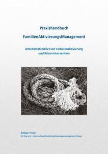Praxishandbuch FamilienAktivierungsManagement von Rüdiger Pieper (2014, Ringbuch