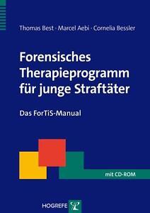 THOMAS BEST - FORENSISCHES THERAPIEPROGRAMM FüR JUNGE STRAFTäTER