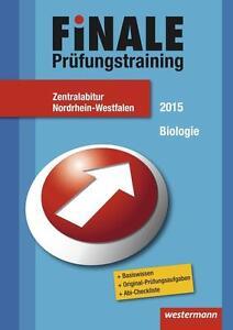Finale Prüfungstraining Biologie Zentralabitur NRW von Th. Bremer, R. Lutz.
