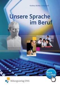 Unsere Sprache im Beruf von Helmut Krohne und Klaus Richter (2013, Taschenbuch)