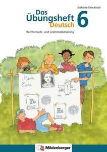 Das Übungsheft Deutsch 6, Stefanie Drecktrah