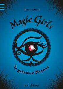 Magic Girls Band 7: In geheimer Mission ►►►UNGELESEN ° von Marliese Arold °