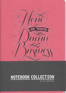 Calligraphuck Notebook Collection