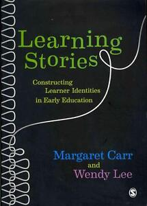 Learning Stories: Constructing Learner Identities in Early Education von...