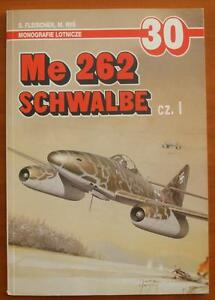 Messerschmitt Me 262 SCHWALBE pt.1 - AJ-Press Aircraft Monograph - <span itemprop=availableAtOrFrom>Reda, Polska</span> - Zwroty są przyjmowane - Reda, Polska