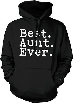 Best Aunt Ever Period - Family Favorite Funny Sayings Hoodie