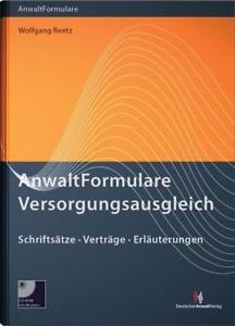 AnwaltFormulare Versorgungsausgleich von Wolfgang Reetz (2013, Gebundene Ausgabe