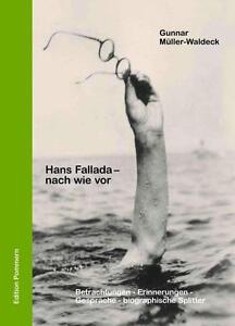 Gunnar Müller-Waldeck: Hans Fallada – nach wie vor, Greifswald, Berlin, Carvitz