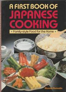A FIRST BOOK OF JAPANESE COOKING Masako Yamaoka ~ 1st Ed SC/DJ 19 Perth Region Preview