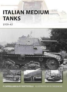 Italian Medium Tanks von Filippo Cappellano und Pier Paolo Battistelli (2012,...