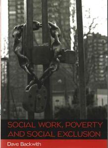 Social Work, Poverty and Social Exclusion von Dave Backwith (2015, Taschenbuch)