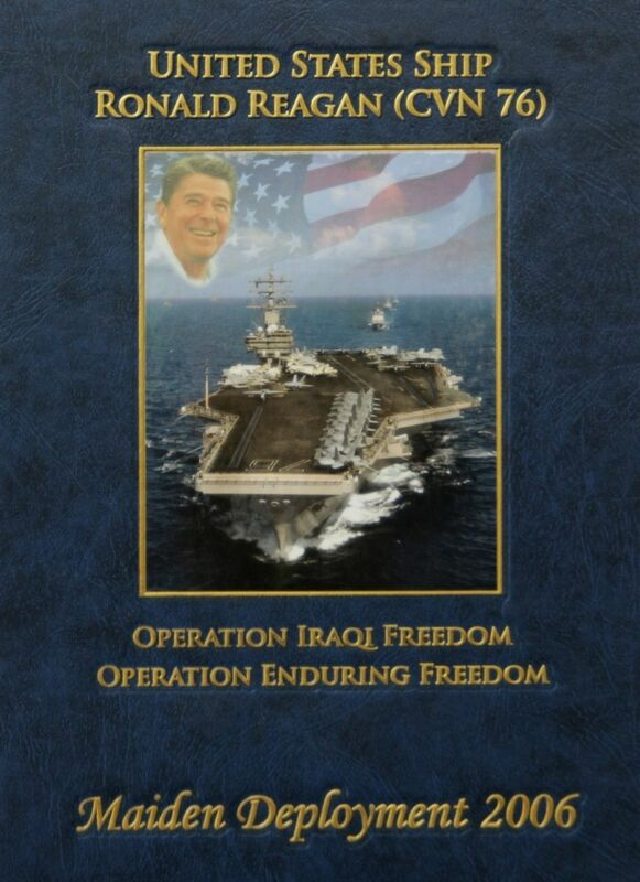 USS Ronald Reagan (CVN 76) 2006 Maiden Voyage Cruisebook