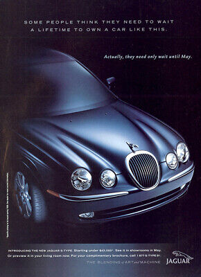 1999 Jaguar: Some People Think They Need To Wait Vintage Print Ad