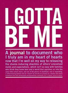 Knock Knock I Gotta be Me Inner-Truth Journal (2014) 18E