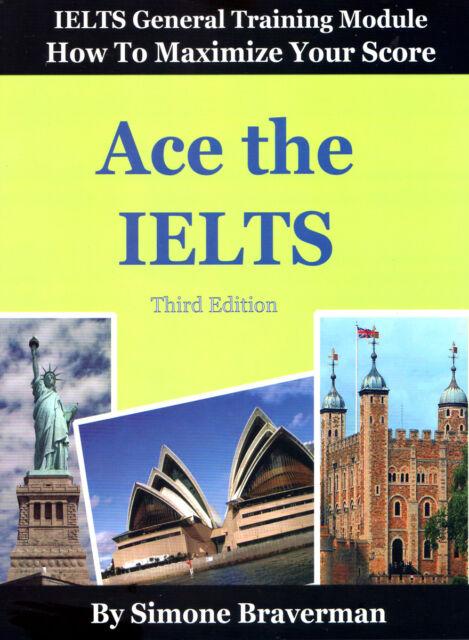 Ace The IELTS - Maximize your IELTS general score 3rd Edition English, Paperback
