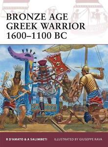 Osprey Warrior 153:  BRONZE AGE GREEK WARRIOR 1600-1100 BC NEU