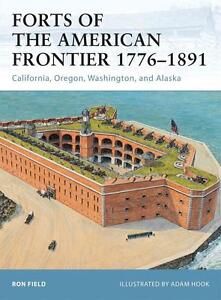 Osprey-Fortress-105-Forts-of-the-American-Frontier-1776-1891-AMERIKA-NEU