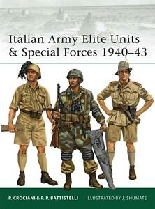 Battistelli Pier Paolo-Italian Army Elite Units & Special Forces 1940-4 BOOK NEU