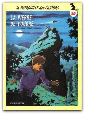 EO Bd Mitacq 1993 La patrouille des castors 30 La pierre de foudre 22x30 cm