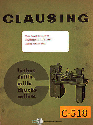 Clausing Colchester 13 Lathe Instructions And Parts Manual 1965