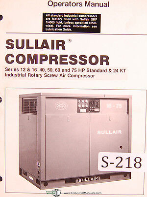 Sullair Series 12 16 40 50 60 75hp Standard 24kt Air Compressor Manual