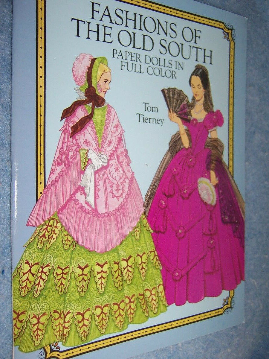 1989 Fashions of the Old South Paper Doll by Tom Tierney