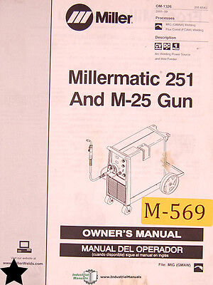Miller Millermatic 251 And M-25 Gun Mig Welding English Spanish Owner Manual
