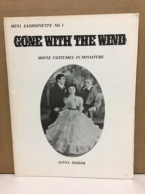 1982 GONE WITH THE WIND MOVIE COSTUMES IN MINIATURE MINI FASHIONETTE BOOK