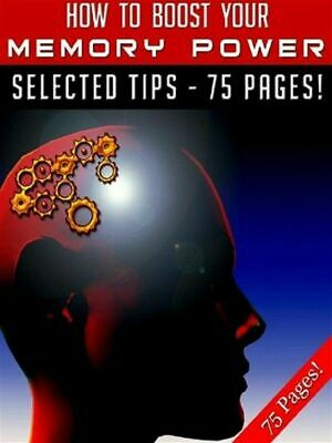 How To Boost Your Memory Brain Power PDF +10 Valuable Free E books
