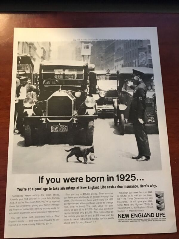 1962 VINTAGE 10X13 Print Ad NEW ENGLAND LIFE INSURANCE IF YOU WERE BORN IN 1925