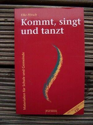 Kommt, singt und tanzt, m. CD-Audio von Elke Hirsch (1999, Taschenbuch)
