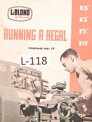 Leblond 13 15 17 19 Regal Lathe Operations And Parts Manual Year 1956