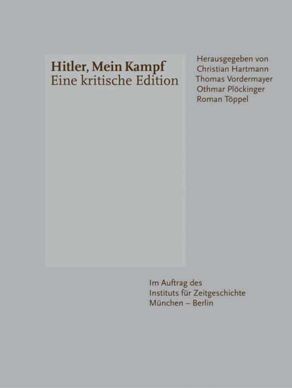 Hitler, Mein Kampf - Eine kritische Edition