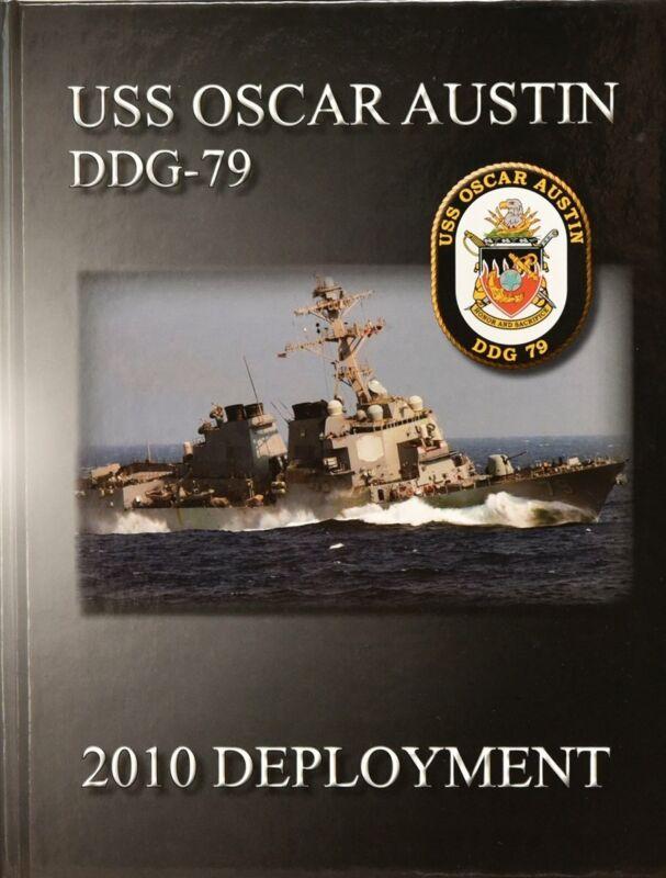 USS Oscar Austin (DDG 79) 2010 Deployment Cruisebook