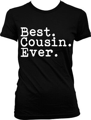 Best Cousin Ever Period - Family Favorite Funny Sayings Juniors