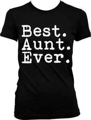 Best Aunt Ever Period - Family Favorite Funny Sayings Juniors