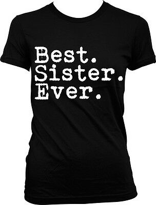 Best Sister Ever Family Birthday Gift Holiday Present Idea Juniors