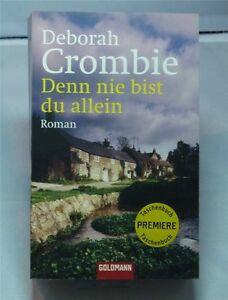 Denn nie bist du allein - Deborah Crombie - Taschenbuch