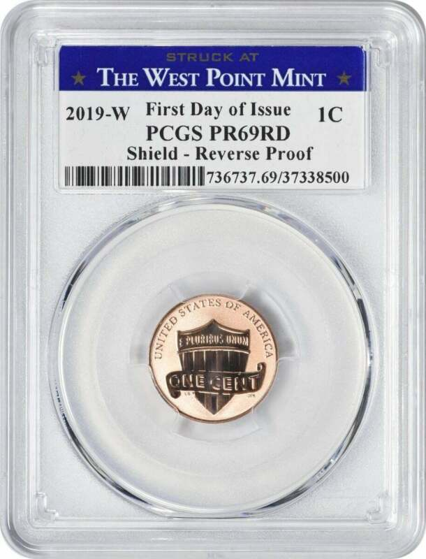 2019-W Lincoln Cent Reverse PR69RD PCGS First Day Issue FDOI Struck @ West Point