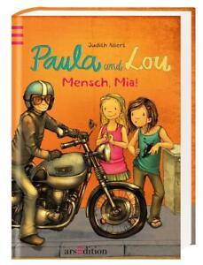 PAULA UND LOU 5: Mensch, Mia ! ►►►UNGELESEN ° von Judith Allert °