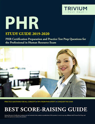 PHR Study Guide 2019-2020: PHR Certification Preparation and Practice Test Prep