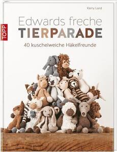 Edwards freche Tierparade von Kerry Lord (2015, Gebundene Ausgabe) Mängelexempla