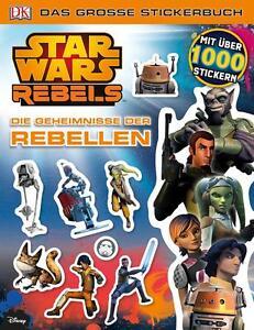 Star Wars Rebels Das große Stickerbuch von Chitra Subramanyam und Gaurav...