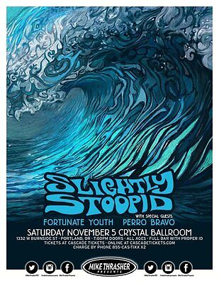 SLIGHTLY STOOPID /FORTUNATE YOUTH 2016 PORTLAND CONCERT TOUR POSTER-Reggae Music