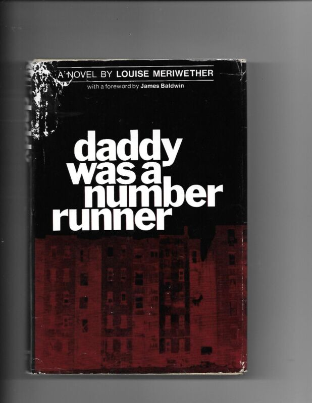 1970: Louise Meriwether, DADDY WAS A NUMBER RUNNER, 1st.Edition W/Dust Jacket