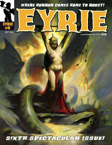 EYRIE MAGAZINE #6! Sixth Issue Modern Horror Chills by Mike Hoffman & Co.!