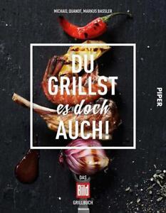 Du grillst es doch auch! Das BILD-Grillbuch  Kochbuch-Bestseller Grillen NEU/OVP